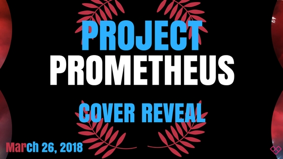 Project Prometheus Cover Reveal