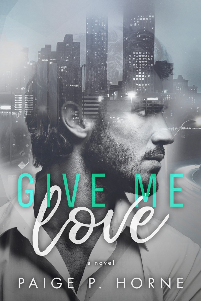 Give Me Love bk 1
