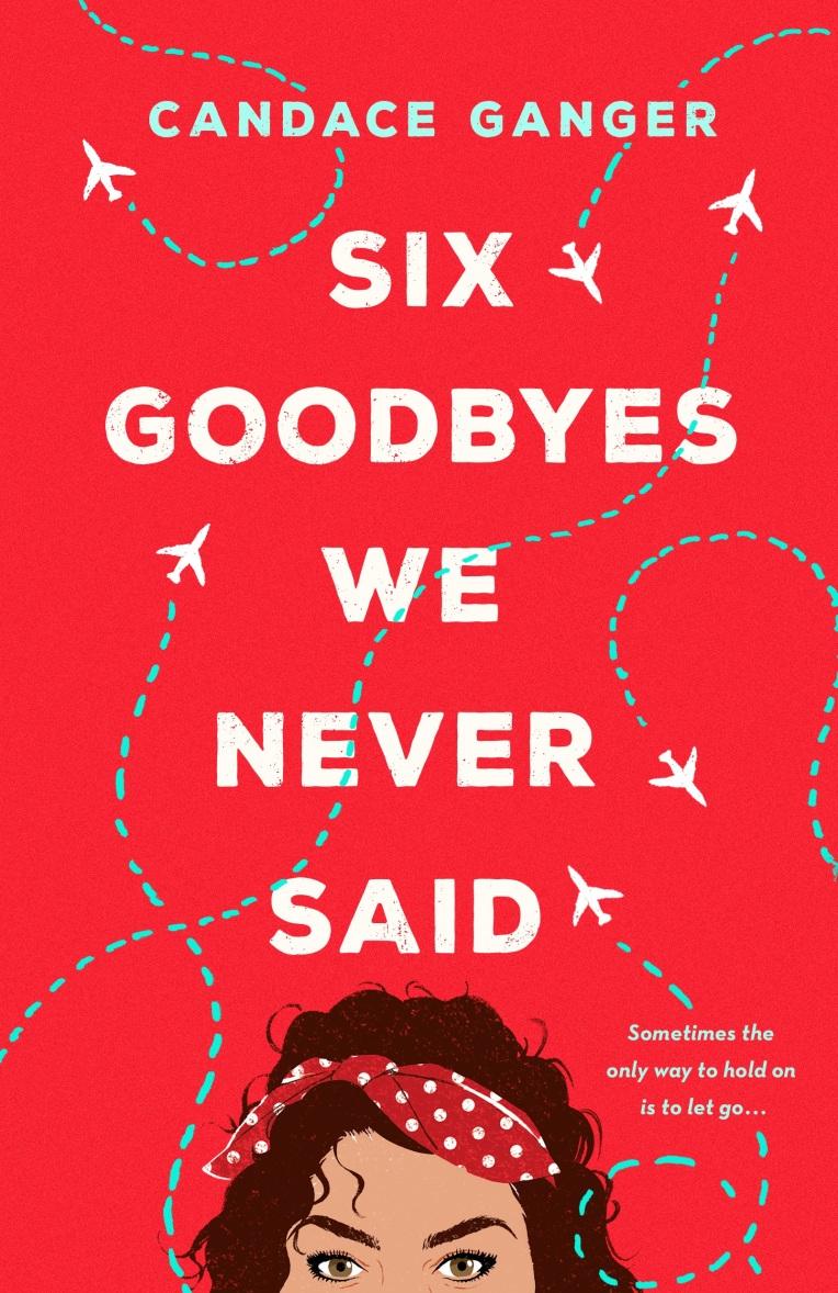 Six Goodbyes We Never Said_FC