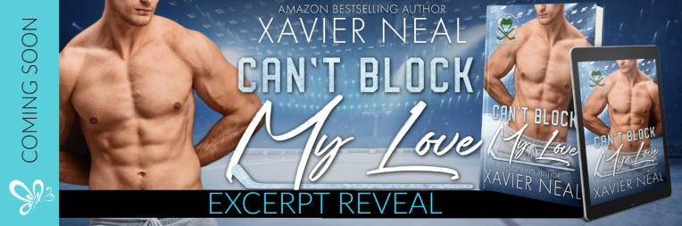 EXCERPT REVEAL BANNER  Can't Block My Love.jpg