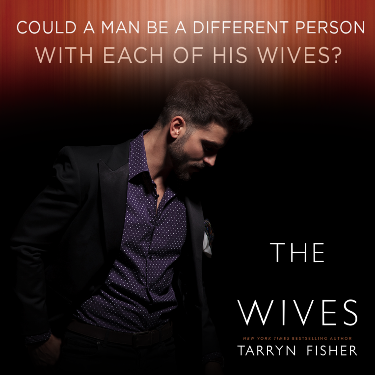T1_The Wives_Tarryn Fisher