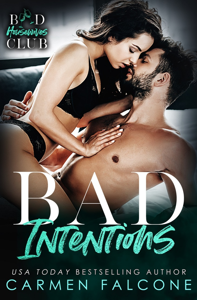 Bad Intentions Book 1